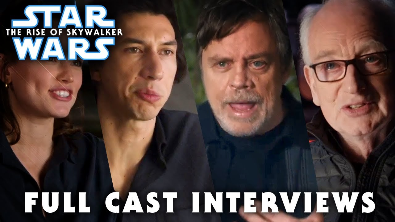 Star Wars The Rise Of Skywalker Cast Crew Interviews Youtube