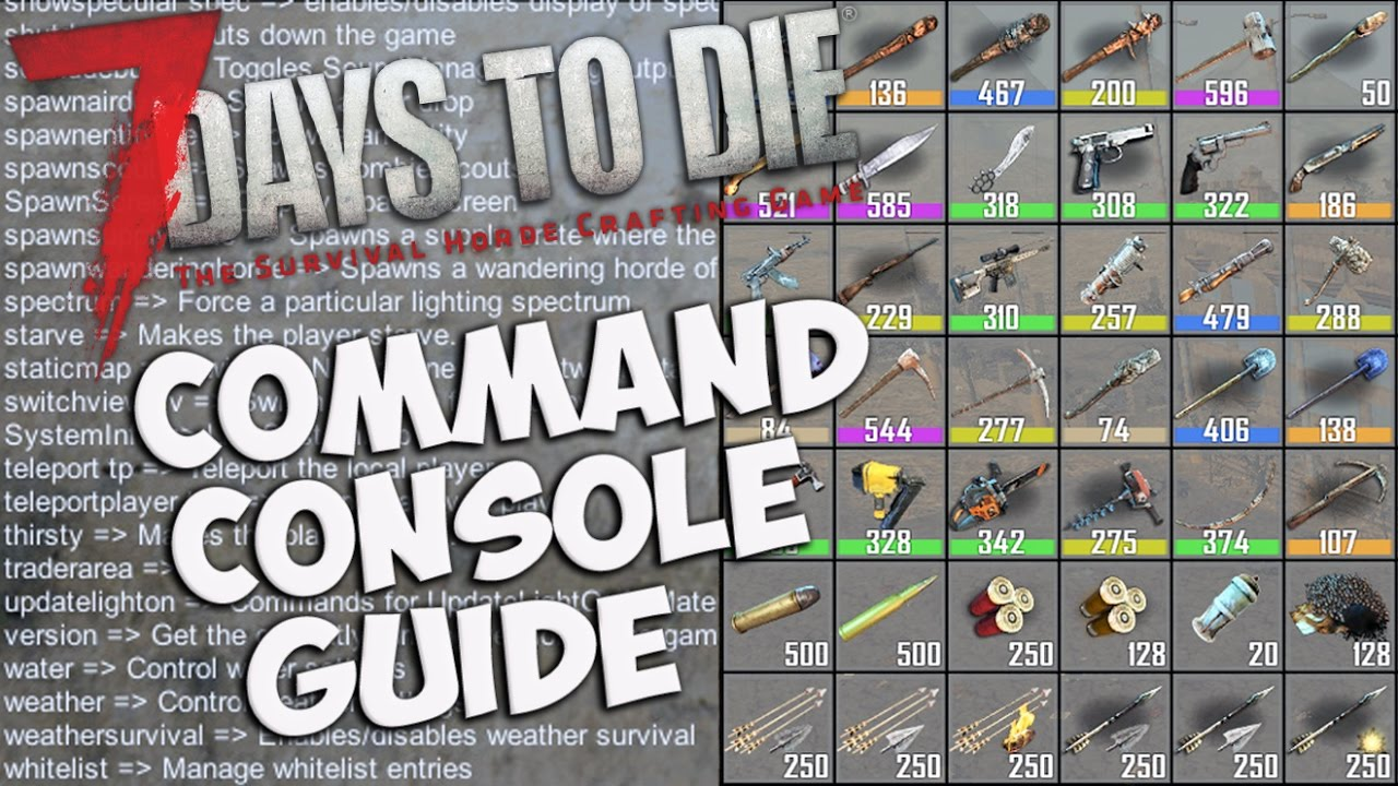 <b>7 Days</b> to <b>Die</b> Command Console Guide | Basic Console Commands | How ...