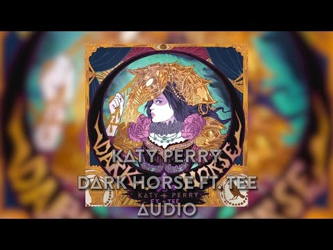Katy Perry - Dark Horse ft. Tee (Audio)