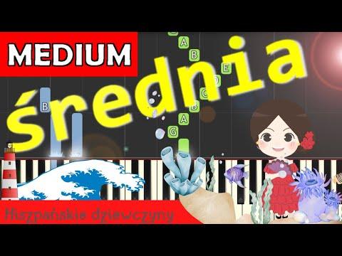 🎹 Hiszpańskie dziewczyny - Piano Tutorial (średnia wersja) 🎹