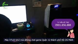 Máy VTL03 khử mùi phòng chơi game Quận 12 thành phố Hồ Chí Minh