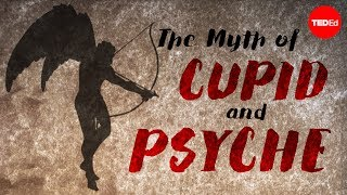 The myth of Cupid and Psyche - Brendan Pelsue thumbnail