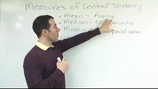 Measures of Central Tendency, Comparing & Contrasting: Mean, Median, Mode