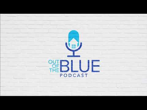 Out Of The Blue comes a podcast that can make a big difference