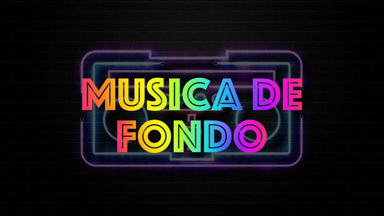 Música De Fondo Para Videos Y Youtubers Youtube
