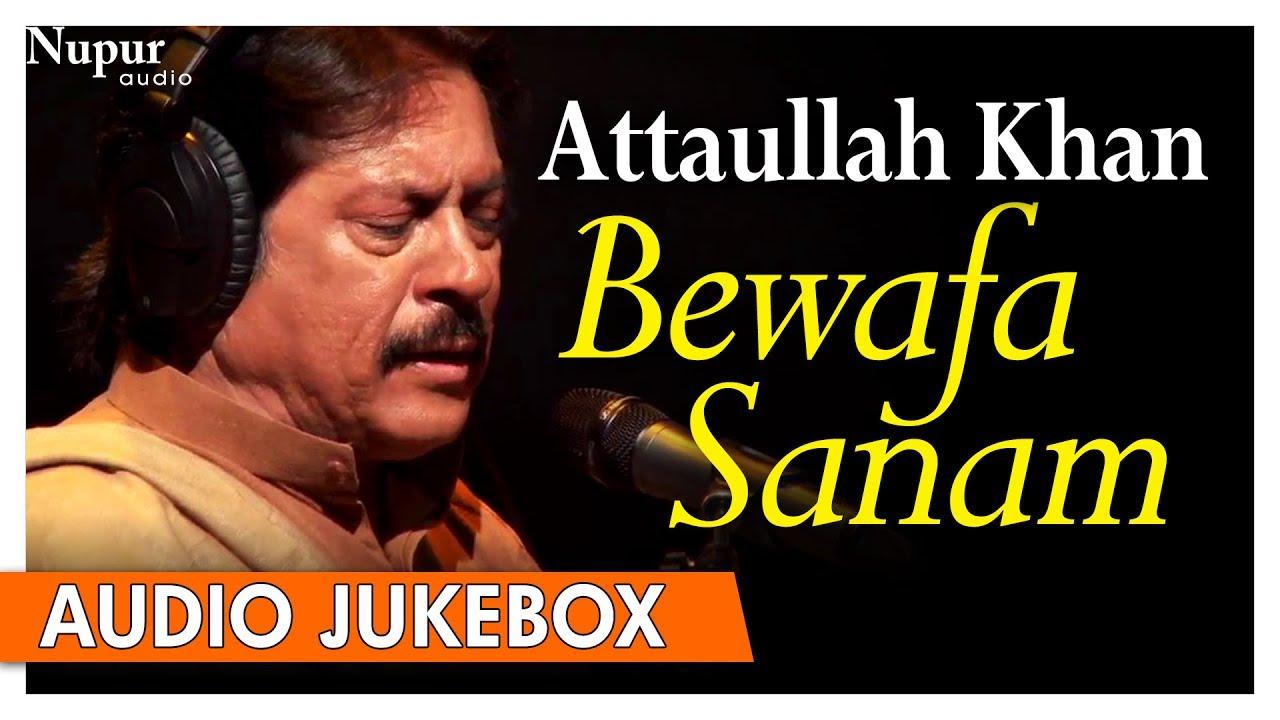 Attaullah khan sad songs download free.