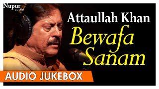 Download Bewafa Sanam - Attaullah Khan Sad Song - Popular Romantic Sad Songs - Nupur Audio MP3 song and Music Video