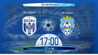 Desna vs FC Sumy full match