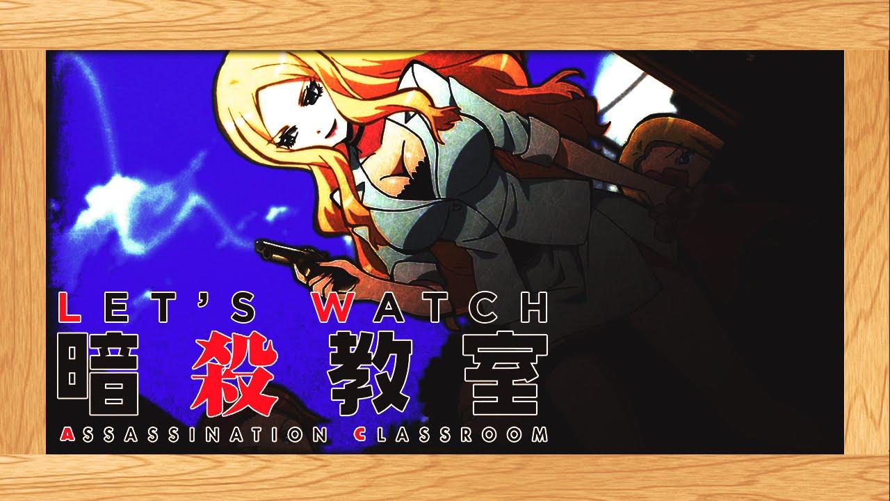 Let S Watch Assassination Classroom Season 2 Episode 7 Live