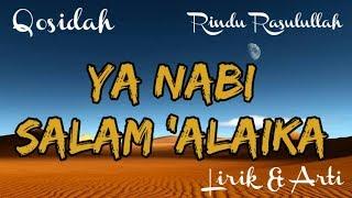 "Download Sholawat Nabi Ya Nabi Salam Alaika ""Rindu Rasulullah SAW"""