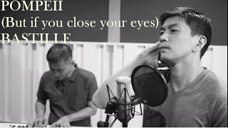 Pompeii (if you close your eyes) Bastille cover - Dreamsounds Manila Laboracay Bad Blood Oblivion