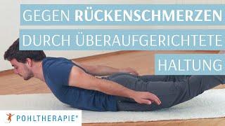 Übung gegen Rückenschmerzen durch überaufgerichtete Haltung