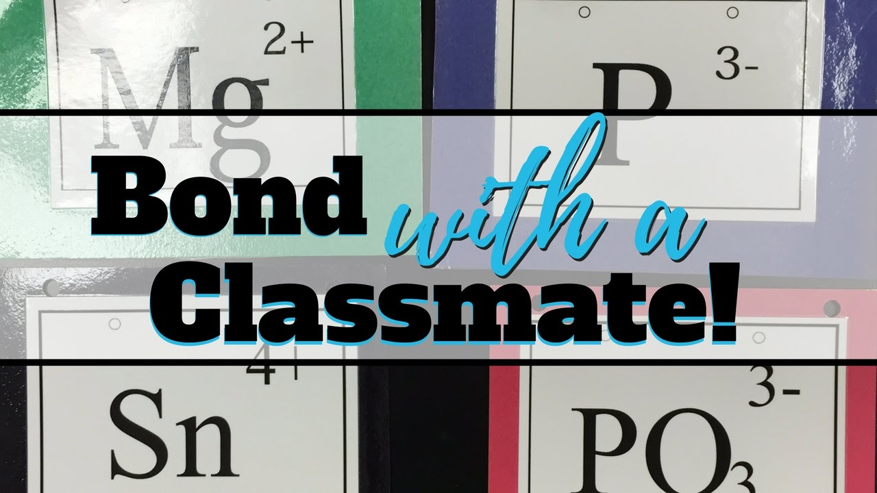 hight resolution of Bond with a Classmate Activity – Middle School Science Blog