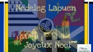 Nedeleg Laouen - Joyeux Noël