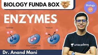 Enzymes | Biology 101 | NEET UG | Dr. Anand Mani