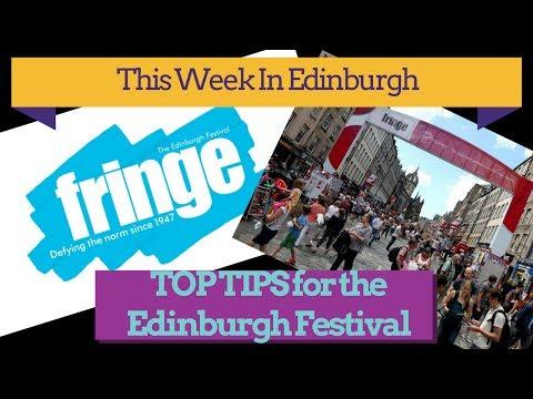 Top tips for visiting the Edinburgh Fringe Festival- This week in Edinburgh