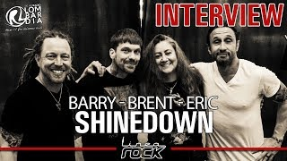 SHINEDOWN - Barry, Brent & Eric interview @Linea Rock 2018 by Barbara Caserta
