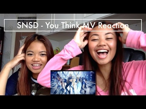 SNSD - You Think MV Reaction Video