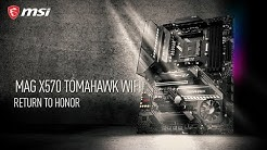 Return to honor with MSI MAG X570 TOMAHAWK WIFI | Gaming Motherboard | MSI
