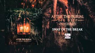 After the Burial - Sway of the Break