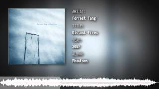 Forrest Fang - Distant Fires
