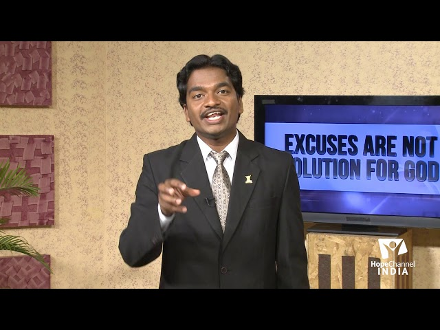 09 Excuses are Not Solutions for God