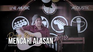 Download EXIST - MENCARI ALASAN COVER BY DECKY RYAN