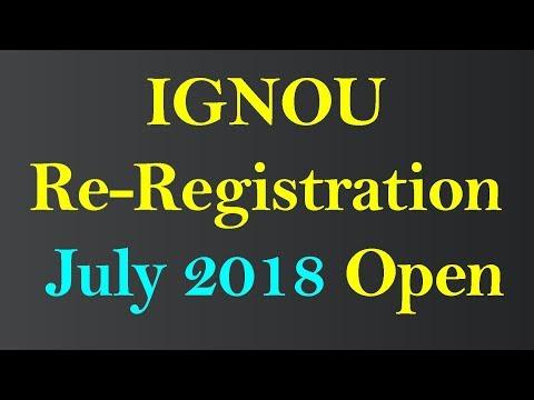 IGNOU ReRegistration Open for July 2018 Session