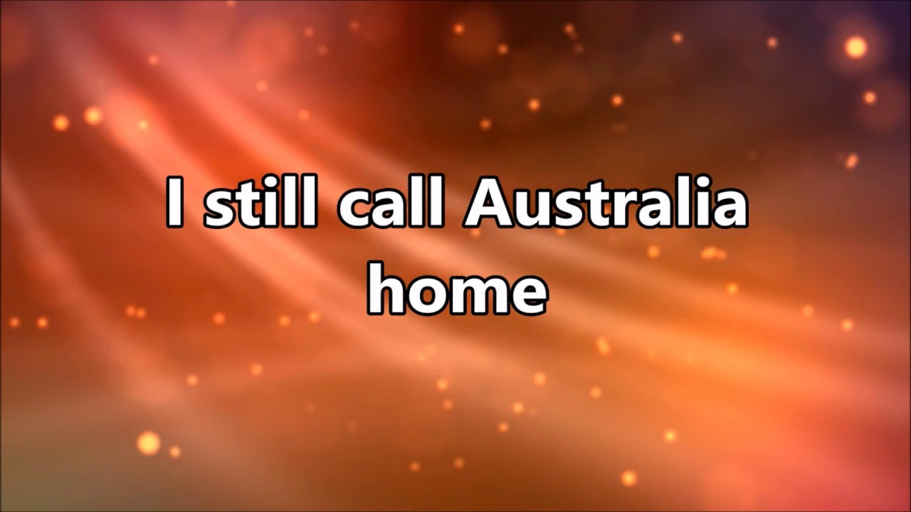 i still call australia home lyrics analysis belonging Australia home ii (1999/australia) : shortly before the 1999 superbowl, and during other occasions, people worldwide have seen a very special qantas commerci.