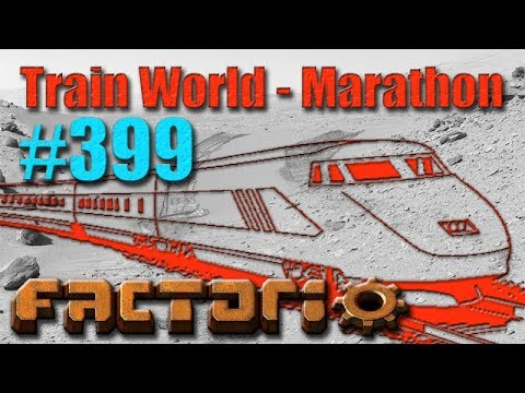 Factorio - Train World Marathon Campaign - 399 - Productivity!