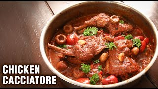 Hunter Style Chicken Cacciatore | Pollo Alla Cacciatora | How To Make Chicken Cacciatore By Varun