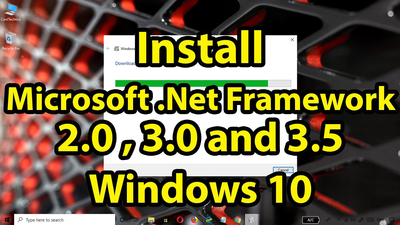 How to Install .NET Framework 2.0, 3.0 and 3.5 in Windows 10