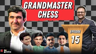 Grandmaster Chess Ep 15: Kramnik's immortal against Gelfand, 1996| ft. Biswa, Vaibhav, Anirban, Joel