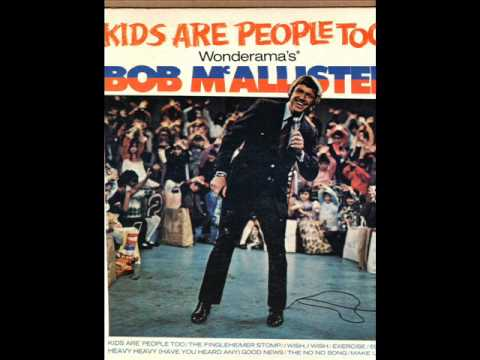 The No No Song   Wonderama Kids Are People Too Bob Mcallister