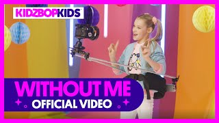 KIDZ BOP Kids - Without Me (Official Video)