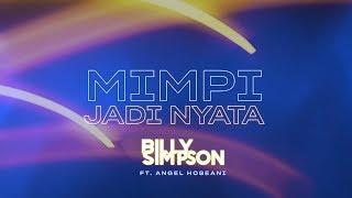 Billy Simpson Mimpi Jadi Nyata ( Angel Hoseani)