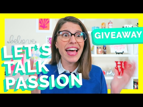 CHOOSING YOUR PASSION | Hello Fears