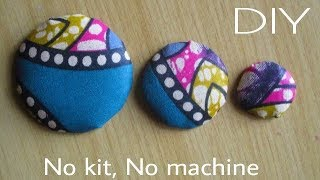 How To Make COVER BUTTONS from scratch- Detailed description