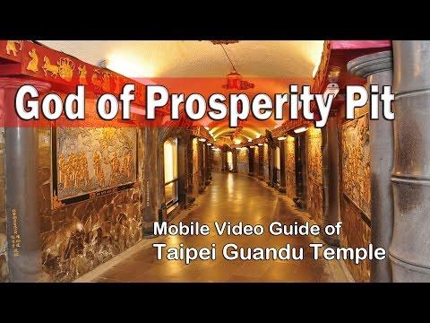 God of Prosperity Pit: Guide of Taipei Guandu Temple