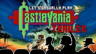 Let's Casually Play: Castlevania [TRAILER]