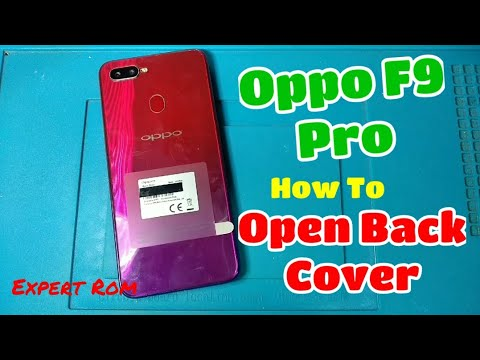 How To Open Back Cover Oppo F9 Pro