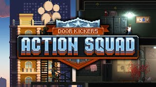 Door Kickers: Action Squad - Knock Knock
