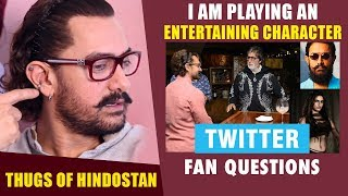 """""""I Am Playing An ENTERTAINING Character In Thugs Of Hindostan"""": Aamir Khan 