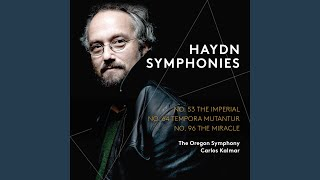 "Symphony No. 96 in D Major, Hob. I:96 ""The Miracle"": I. Adagio - Allegro"