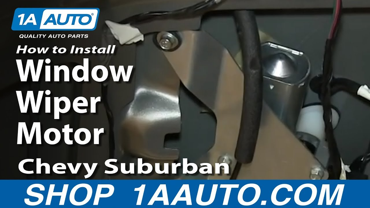 small resolution of how to install replace rear window wiper motor 2000 06 chevy suburban tahoe youtube
