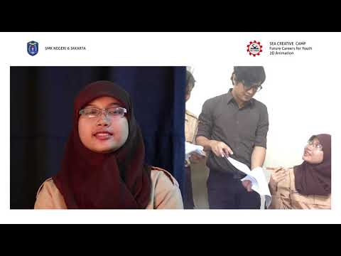 Video Presentasi SEA Creative Camp 2D Animation SMKN 6 Jakarta