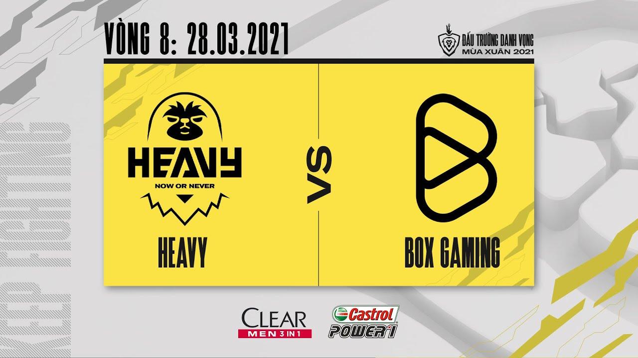Heavy vs Box Gaming – Vòng 8 ngày 2 [28.03.2021] | ĐTDV mùa Xuân 2021