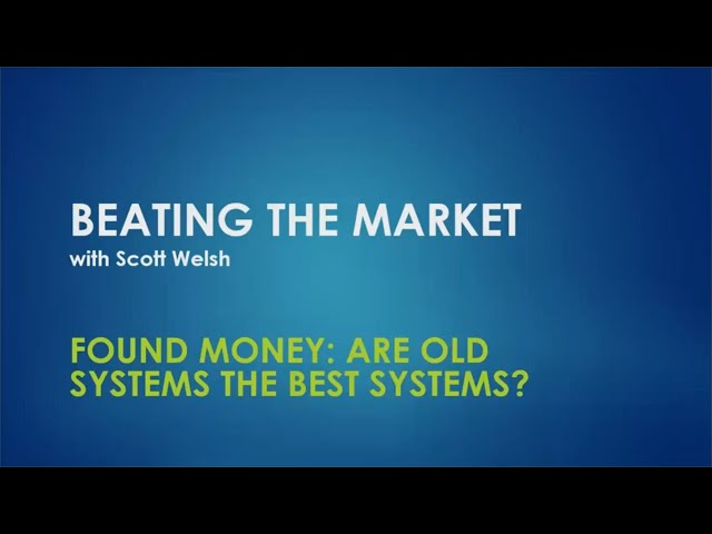 Found Money: Maybe the Best Systems Are Forgotten Systems