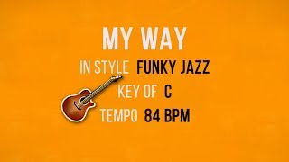 My Way - Backing Track Funky Style