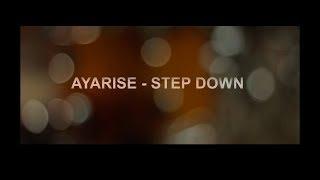 Ayarise - Step Down